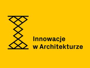 Innowacje w Architekturze - termin przedłużony!
